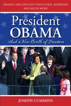 President Obama and a New Birth of Freedom eBook  by Joseph Cummins