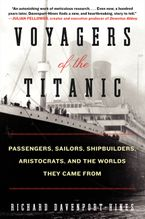 Voyagers of the Titanic Paperback  by Richard Davenport-Hines