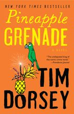 Pineapple Grenade Paperback  by Tim Dorsey