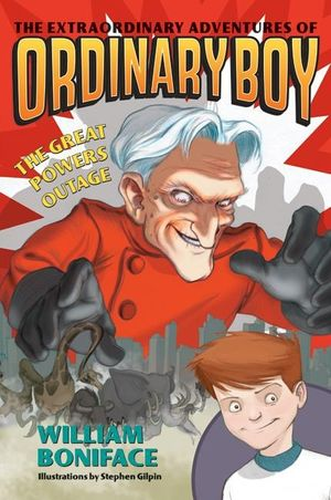 Extraordinary Adventures of Ordinary Boy, Book 3: The Great Powers Outage book image