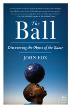 The Ball Paperback  by John Fox