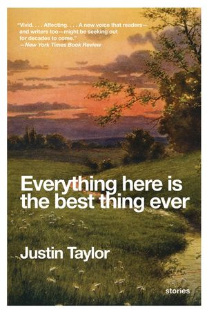 Everything Here Is the Best Thing Ever book image