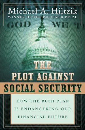 The Plot Against Social Security book image