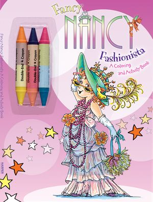 Fancy Nancy: Fashionista: A Coloring and Activity Book