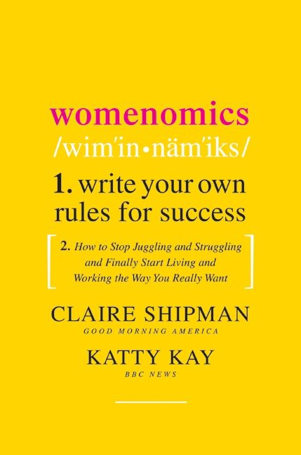Book cover image: Womenomics: Work Less, Achieve More, Live Better | New York Times Bestseller