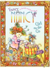Fancy Nancy: Girl on the Go