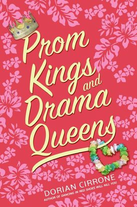 Prom Kings and Drama Queens