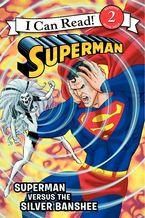 superman-classic-superman-versus-the-silver-banshee