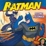 Batman Classic: Feline Felonies
