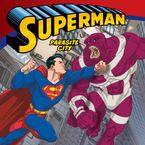 Superman Classic: Parasite City