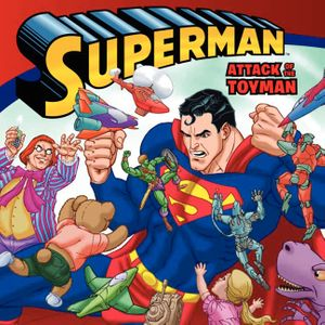 Superman Classic: Attack of the Toyman book image
