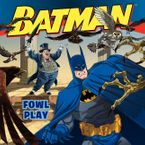 Batman Classic: Fowl Play