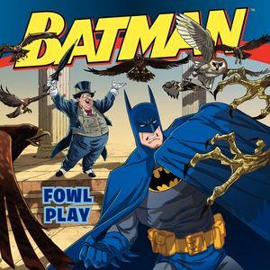 Batman Classic: Fowl Play book image