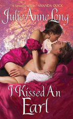 I Kissed an Earl Paperback  by Julie Anne Long