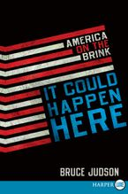 It Could Happen Here Paperback LTE by Bruce Judson