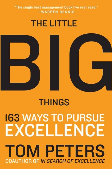 Book cover image: The Little Big Things: 163 Ways to Pursue EXCELLENCE