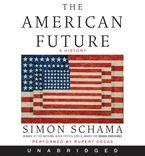 The American Future Downloadable audio file UBR by Simon Schama