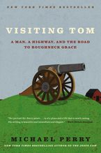 Visiting Tom Paperback  by Michael Perry