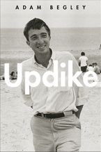 Updike Hardcover  by Adam Begley