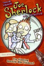 Joe Sherlock, Kid Detective, Case #000003: The Missing Monkey-Eye Diamond