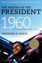 The Making of the President 1960 Paperback  by Theodore H. White