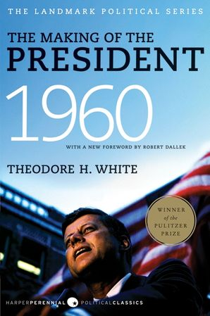 The Making of the President 1960 Paperback  by