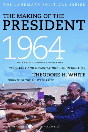 The Making of the President 1964 book image