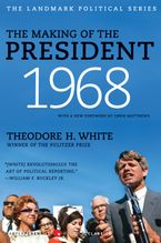The Making of the President 1968 Paperback  by Theodore H. White