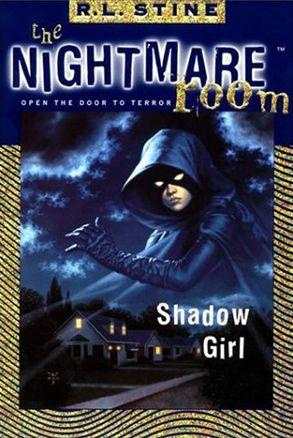The Nightmare Room #8: Shadow Girl - R.L. Stine - E-book