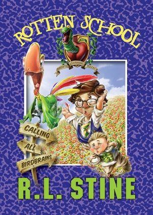 Rotten School #15: Calling All Birdbrains book image