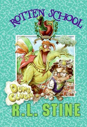 Rotten School #16: Dumb Clucks book image