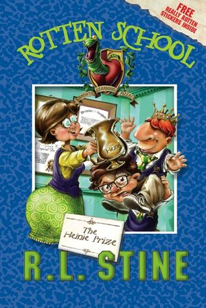 Rotten School #6: The Heinie Prize book image