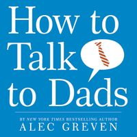 how-to-talk-to-dads