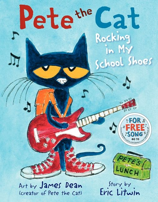 Pete the Cat: Rocking in My School Shoes - Eric Litwin - Hardcover