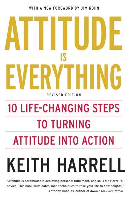 Attitude Is Everything Rev Ed Keith Harrell E Book border=