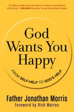 God Wants You Happy Paperback  by Jonathan Morris