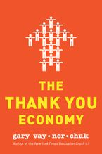 The Thank You Economy Hardcover  by Gary Vaynerchuk