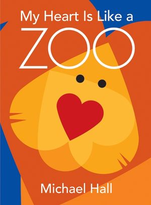 My Heart Is Like a Zoo book image