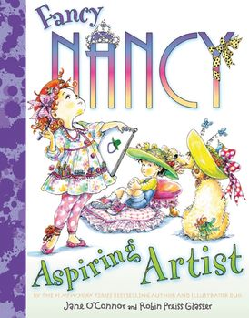 Fancy Nancy: Aspiring Artist
