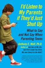 id-listen-to-my-parents-if-theyd-just-shut-up