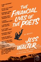 The Financial Lives of the Poets Paperback  by Jess Walter
