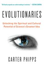 Evolutionaries Paperback  by Carter Phipps