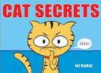 Cat Secrets Hardcover  by Jef Czekaj