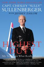 Highest Duty Paperback  by Chesley B. Sullenberger III