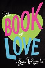 The Book of Love Hardcover  by Lynn Weingarten