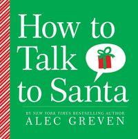 how-to-talk-to-santa