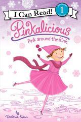 Pinkalicious: Pink around the Rink