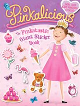Pinkalicious: The Pinkatastic Giant Sticker Book