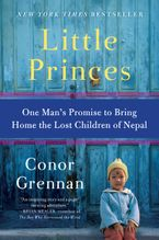 Little Princes Paperback  by Conor Grennan