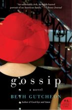 Gossip Paperback  by Beth Gutcheon
